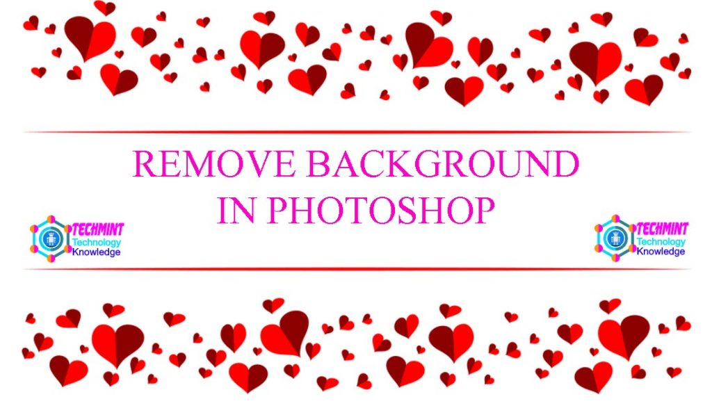 How to Remove Background in Photoshop 1