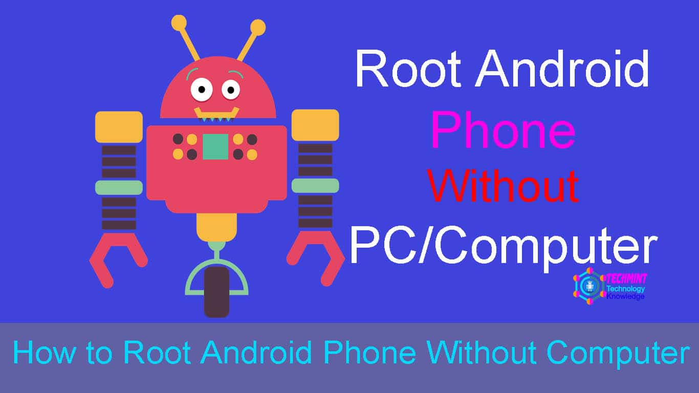 Tricks to Root Android without a PC Just One Click - TechTanker