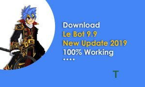 Download Le Bot 9.9 2019 Work