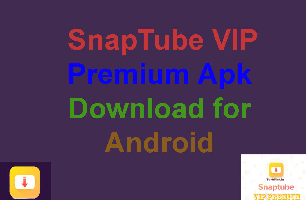 Download SnapTube VIP Premium Apk for Android
