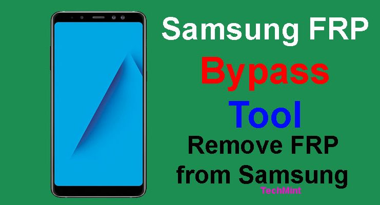 Download Samsung FRP Tool & Remove FRP from Samsung - TechTanker