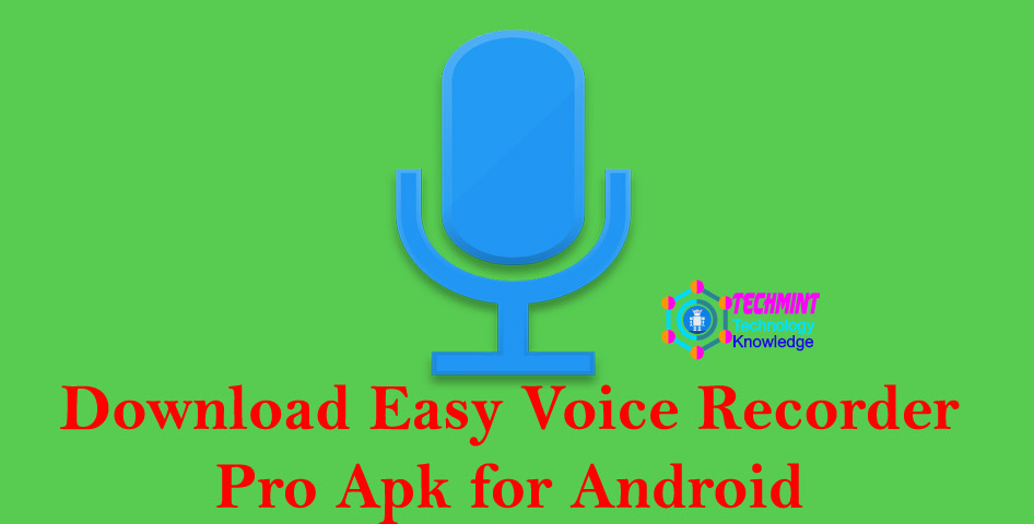 Download Easy Voice Recorder Pro Apk for Android