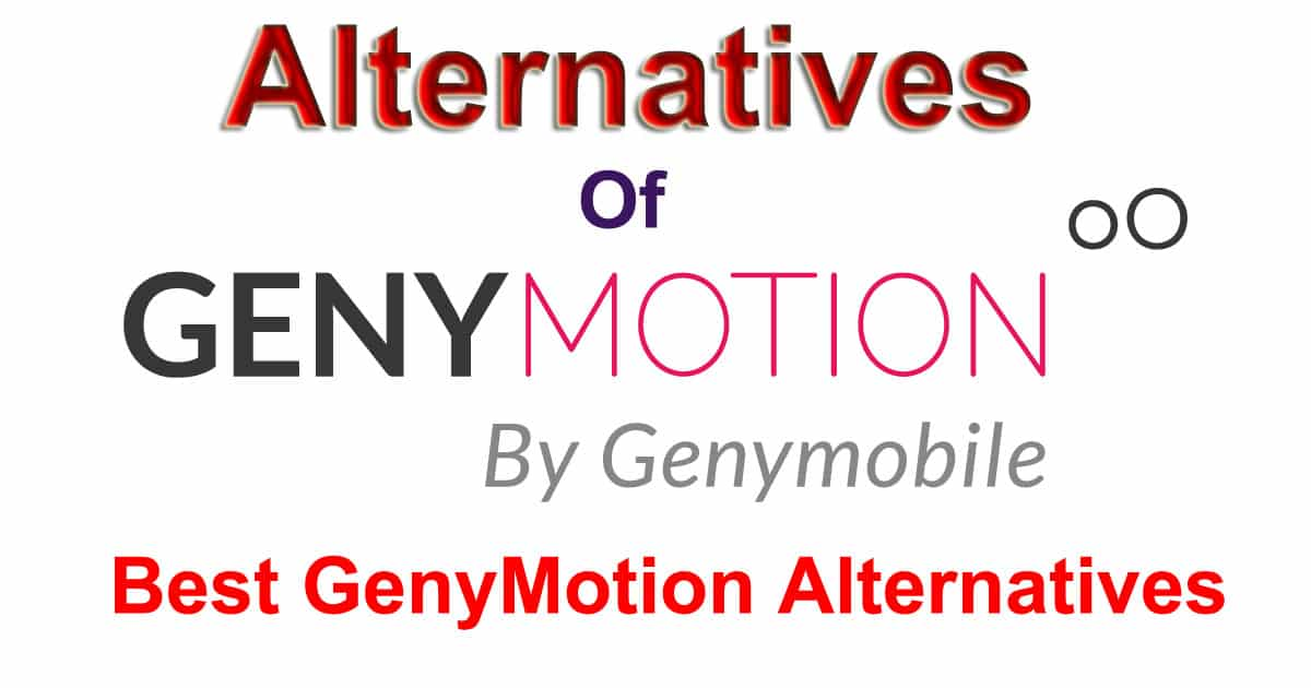 GenyMotion Alternatives