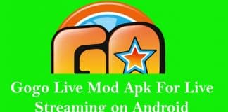 Gogo Live Mod Apk For Live Streaming on Android
