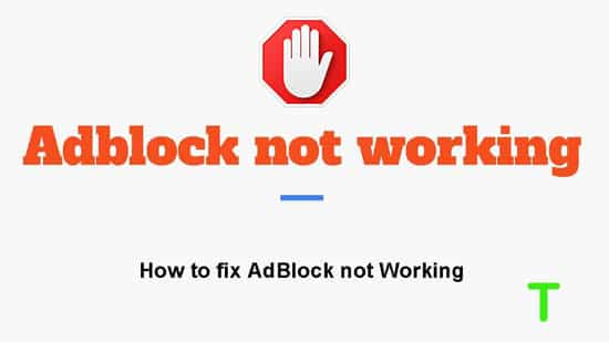AdBlock Does Not Work at All