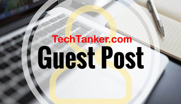 Guest Post Or Submit Articles To TechTanker