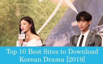 Top 10 Best Sites to Download Korean Drama [2019]