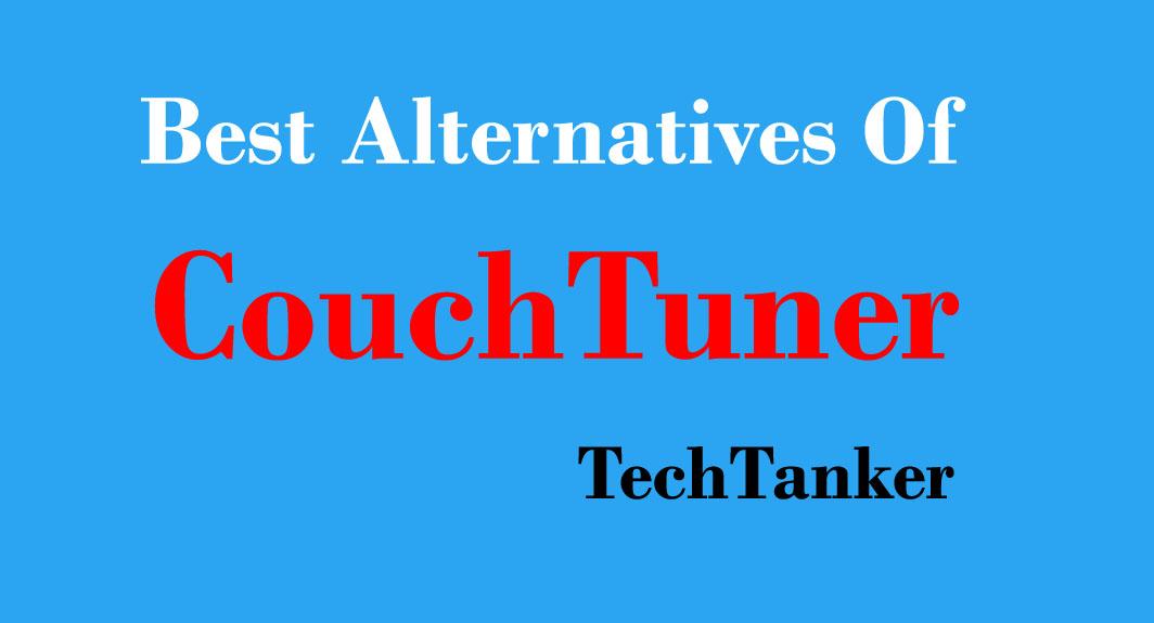 Top 15+ Best Free CouchTuner Alternatives [2019]