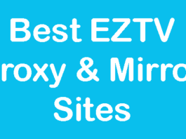 Best EZTV Proxy & Mirror Alternatives to Download Torrents Movies