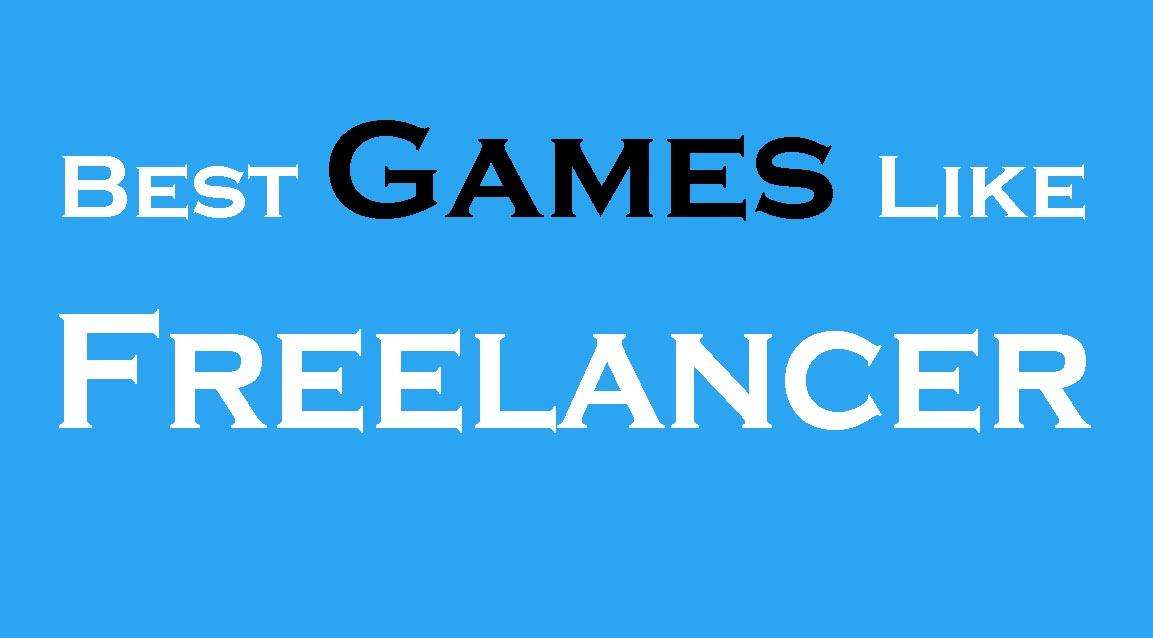 Best Games Like Freelancer