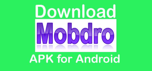 mobdro apk latest version for android