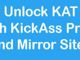 Unlock KAT with KickAss Proxy and Mirror Sites