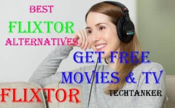 Best Flixtor Alternatives: Get FREE Movies & TV