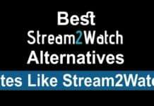 Best Stream2Watch Alternatives - Sites Like StreamtoWatch