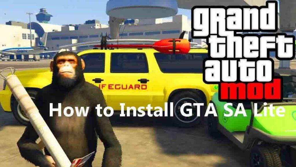 How to Install GTA SA Lite